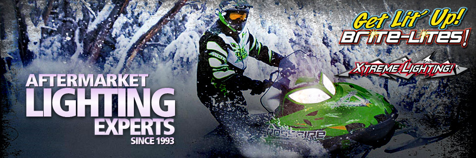 Aftermarket lighting experts since 1993. Snowmobile Brite-Lites! Get Lit' Up!